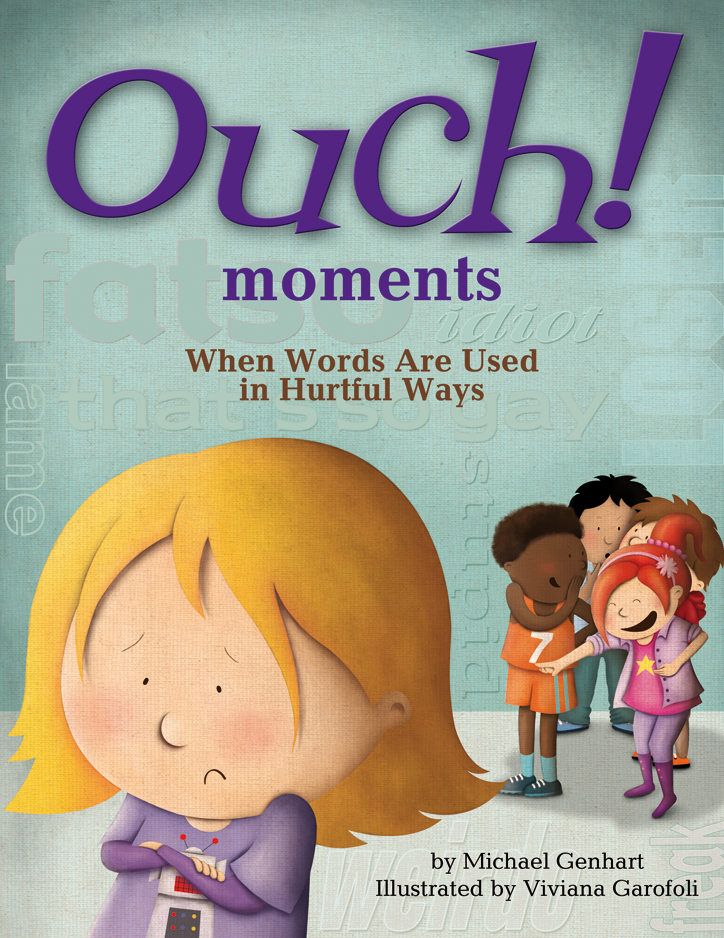 Ouch Moments: When the Words Are Used in Hurtful Ways cover